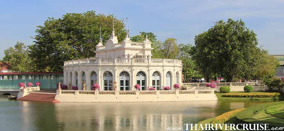 Beautiful Summer Palace Bang Pa-In,White Orchid River Cruise Ayutthaya