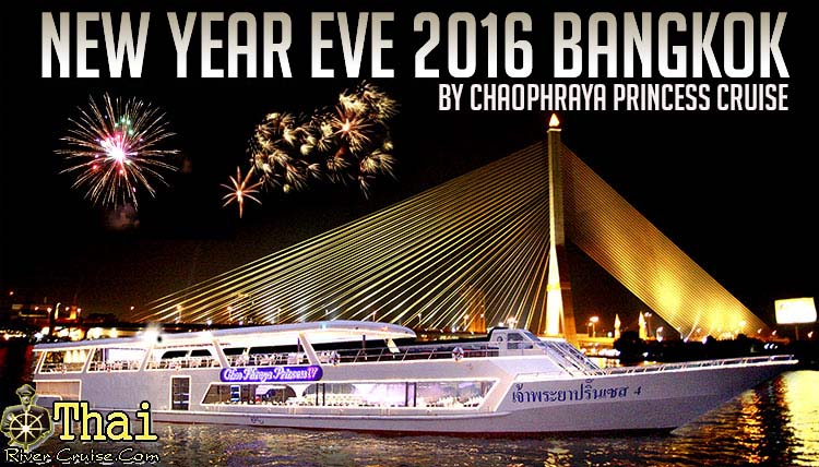New Year EVE Bangkok Dinner Cruise Bangkok Thailand