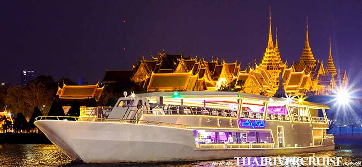 Chaophraya Princess Cruise,Bangkok Dinner Cruise on The Chao Phraya River