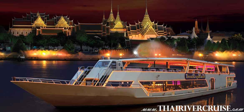 Chaophraya Princess Cruise Chao Phraya River Dinner Cruise Bangkok Thailand