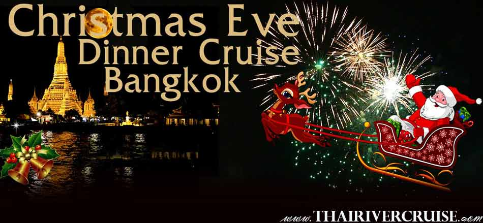 Celebrate Christmas in Bangkok Thailand Manohra Cruise Dinner