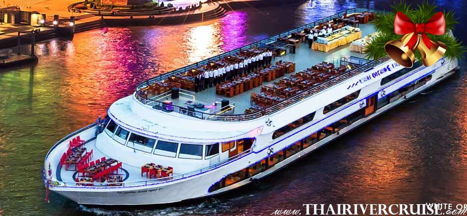Christmas Eve Dinner Cruise Bangkok Welcome aboard White Orchid River Cruise, luxury buffet dinner cruise Chaophraya river Bangkok Thailand