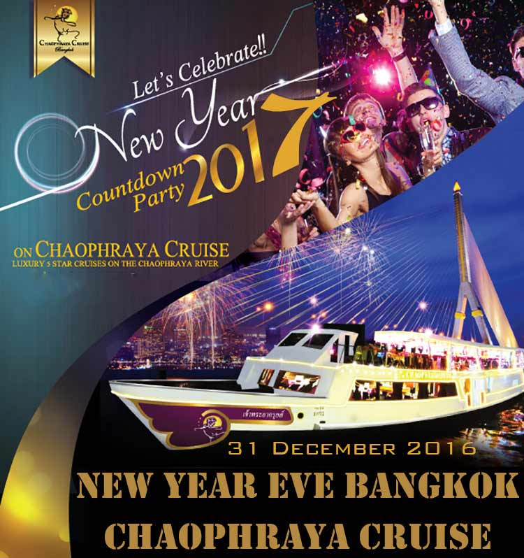 "Chaophraya Cruise "" New Year 's Eve Dinner Cruise"