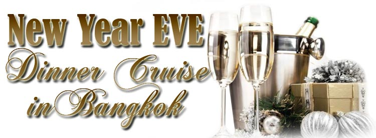 Let's Celebrate New Year Party Dinner Cruise Bangkok Thailand