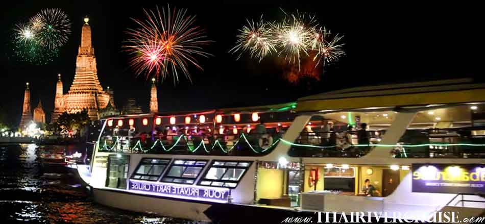 New Year Dinner Bangkok by River Cruise Best Cheap Ticket Price Bangkok Countdown along the Chaophraya river  Thailand