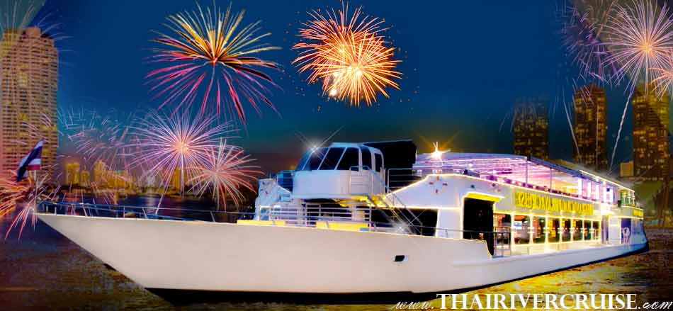 New Year's Eve Bangkok Countdown River Cruise Dinner Bangkok Thailand, Chaophraya Cruise Luxury 5-star Countdown River Cruise on the Chao phraya Rvier  Bangkok Thailand