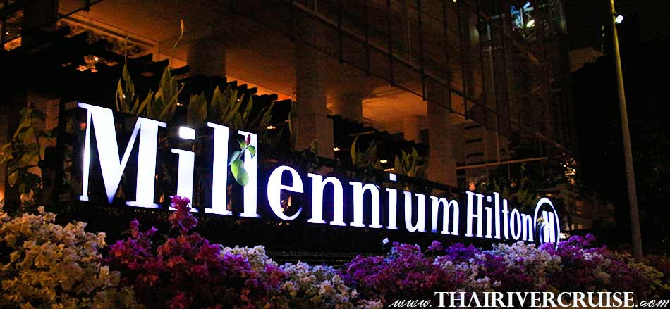 Pick up all clients at the pier of Millennium Hilton Bangkok, River side hotel 5 star in Bangkok Thailand. Private dining Bangkok