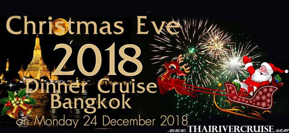 Dinner cruise on Christmas Eve 2018 Bangkok by Chaophraya Princess Cruise