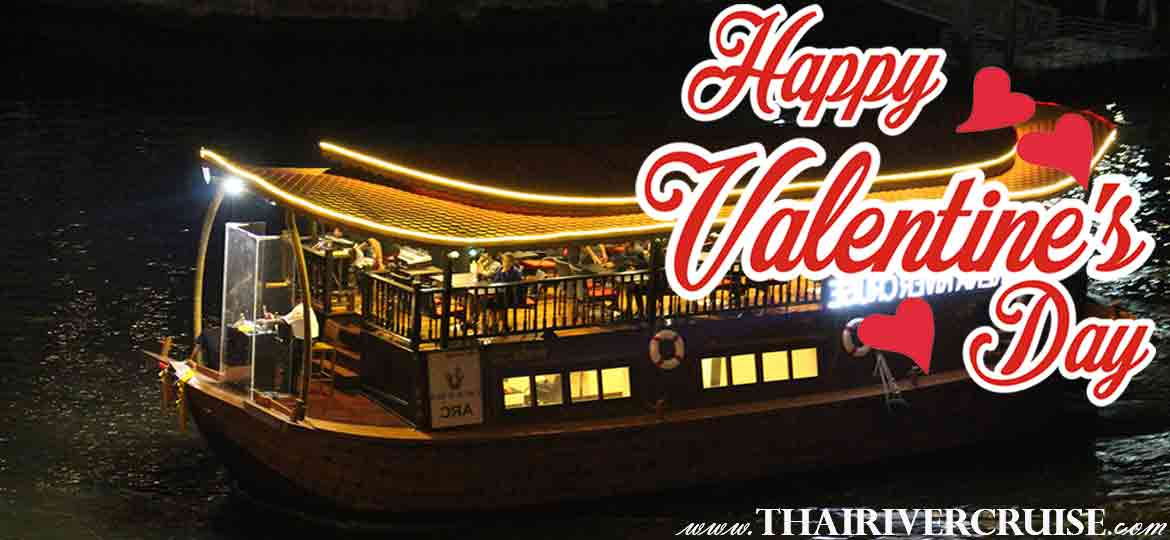 Valentine's Day Dinner Bangkok, Special Dinner Cruise on Festival of Love Bangkok