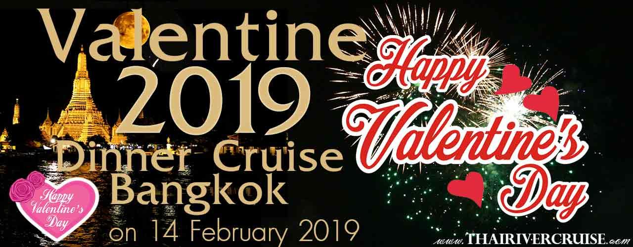 Valentine Dinner Bangkok River Cruise Chaophraya River Bangkok Thailand
