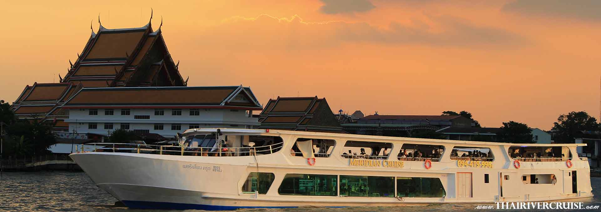 Meridian Cruise Sunset Dinner Cruise ฺBangkok, Promotion Discount Cheap Ticket Price Offers