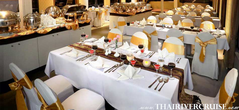 Halal Food Dinner Bangkok Chao Phraya River Cruise for Muslim, Famous dinner cruise in Bangkok and Halal food available for Muslim,Lower deck air-conditioned floor