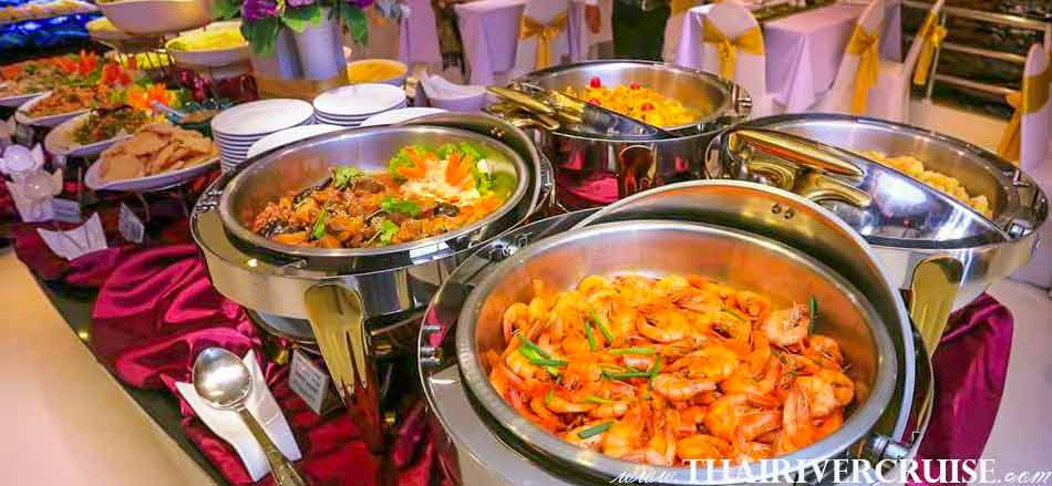 Halal Food Dinner Bangkok Chao Phraya River Cruise for Muslim, Famous dinner cruise in Bangkok and Halal food available for Muslim Many kind of food on buffet line of River Star Princess Cruise,Bangkok Dinner Cruise, candle lights dinner cruise in Bangkok Thailand