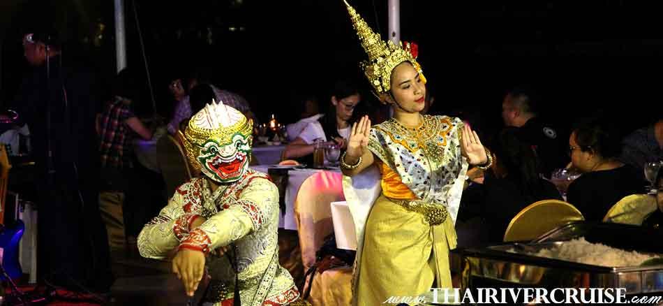 Khone Show Traditional Show, Halal Food Dinner Bangkok Chaophraya River Cruise for Muslim, Famous dinner cruise in Bangkok and Halal food available for Muslim
