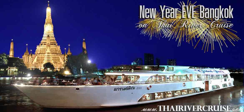 New Year's Eve Bangkok Countdown River Cruise Dinner Bangkok Thailand, Grand Pearl Cruise Luxury 5-star Countdown River Cruise on the Chao phraya Rvier  Bangkok Thailand