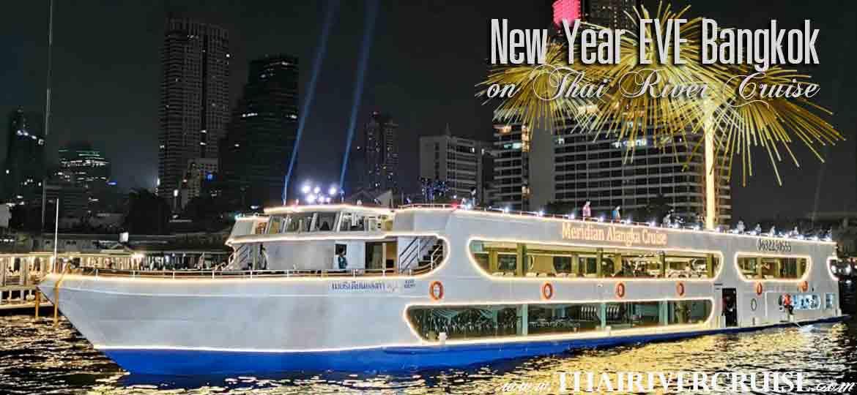 NYE Dinner Cruise Bangkok New Year Eve 2020 Countdown Fireworks Thailand
