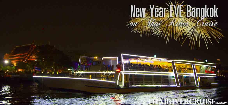 New Year's Eve Bangkok Countdown River Cruise Dinner Bangkok Thailand, River Star Princess Cruise New Year