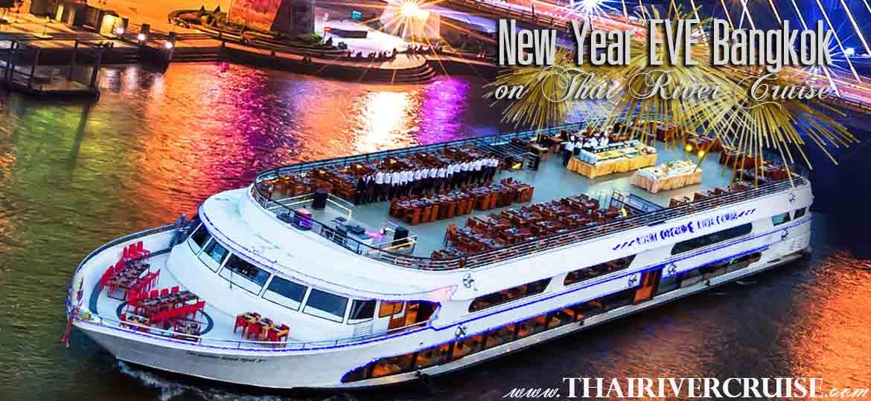 New Year's Eve Bangkok Countdown River Cruise Dinner Bangkok Thailand, White Orchid River Cruise New Year Eve Dinner Cruise