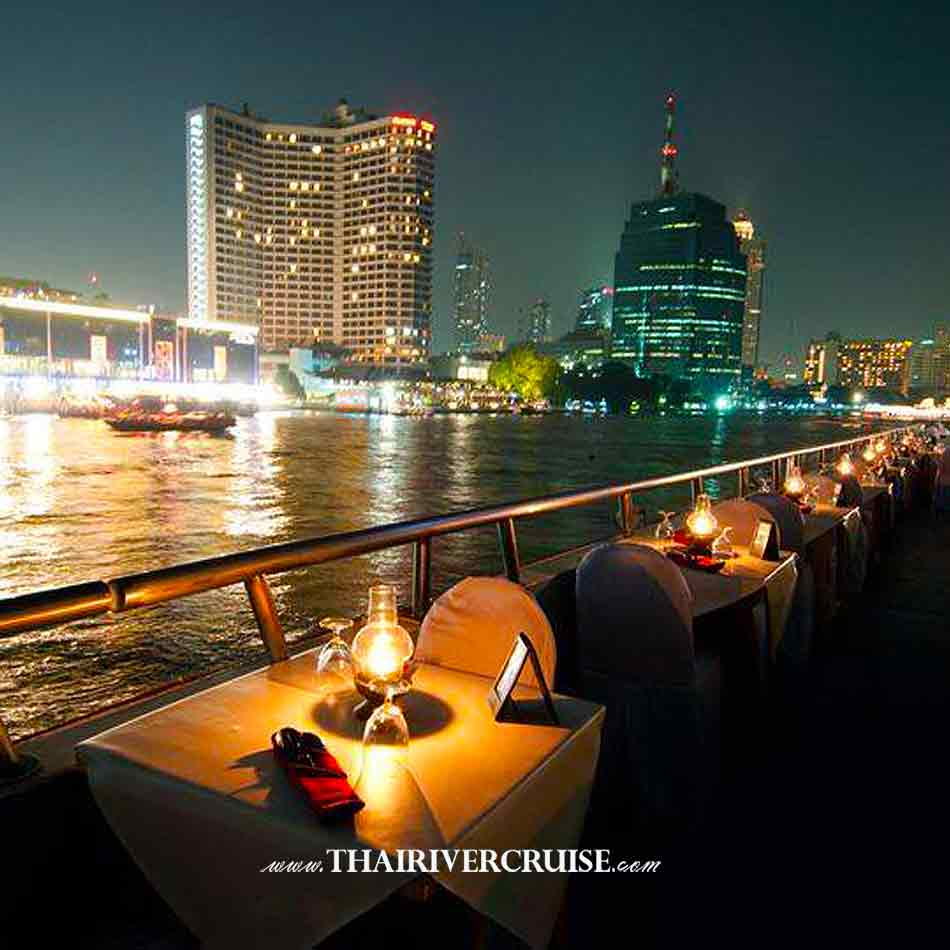 Candle light romantic dinner White Orchid River Cruise Bangkok Buffet Dinner Cruise Chao phraya River Bangkok